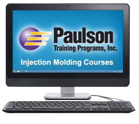 Injection Molding Training - Paulson Training Programs