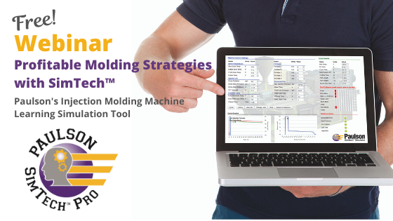 Webinar: Profitable Molding Strategies With SimTech